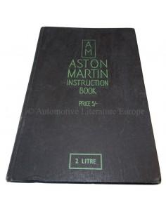 1937 ASTON MARTIN 15/98 & 2 LITRE SPEED MODEL BETRIEBSANLEITUNG ENGLISCH