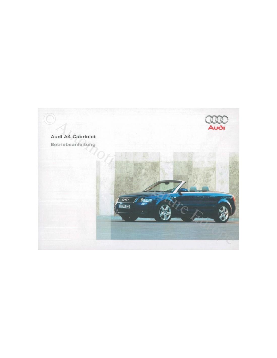 2004 audi a4 convertible owner s manual german rh autolit eu audi a4 cabriolet owners manual 2004 audi a4 cabriolet owners manual pdf
