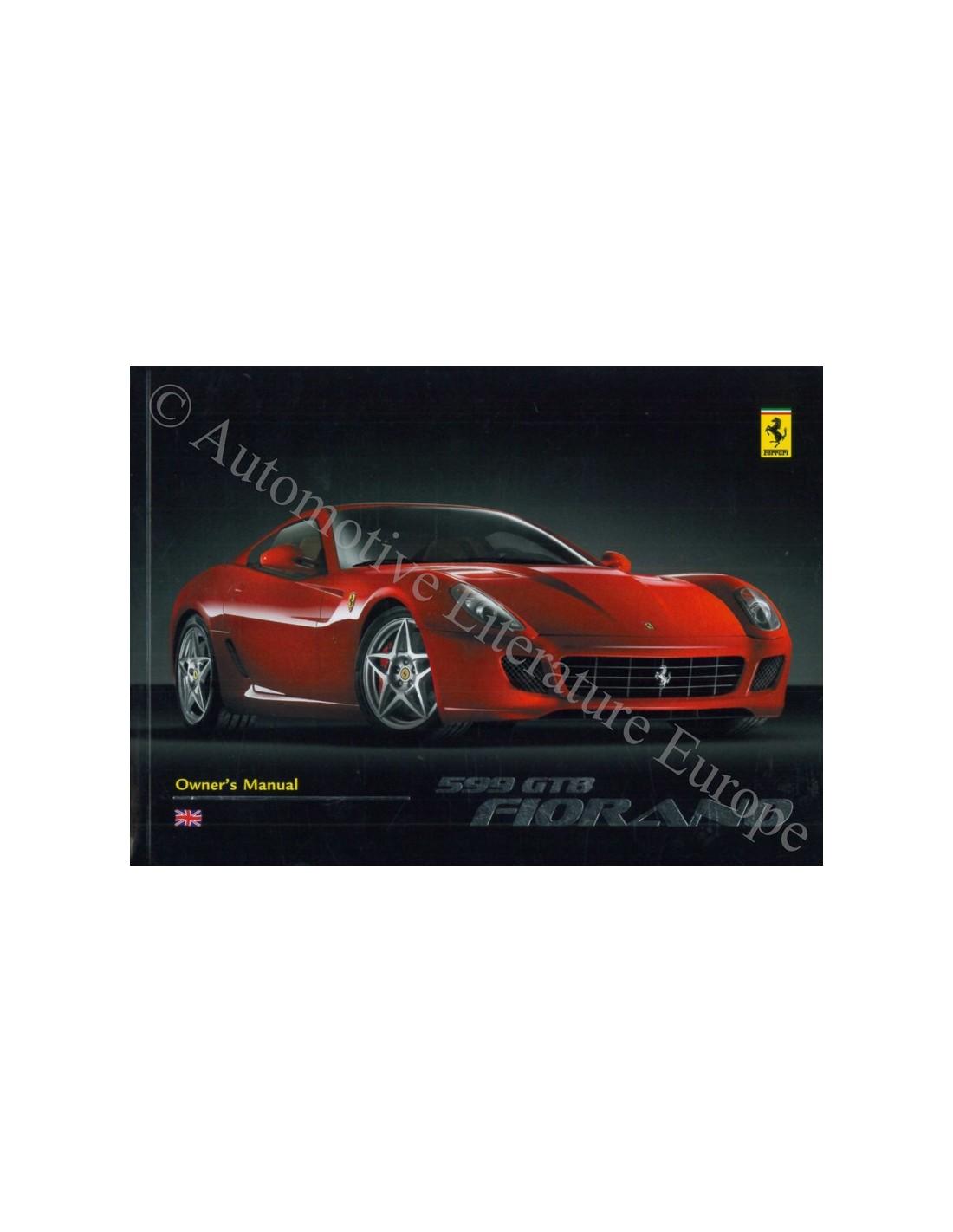 2009 FERRARI 599 GTB FIORANO OWNERS MANUAL ENGLISH