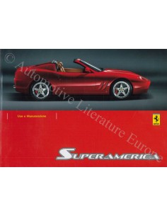2005 FERRARI 575 SUPERAMERICA OWNER'S MANUAL ITALIAN