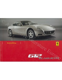2006 FERRARI 612 SCAGLIETTI OWNER'S MANUAL GERMAN