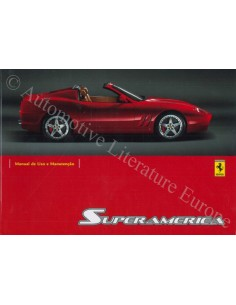 2005 FERRARI 575 SUPERAMERICA OWNER'S MANUAL PORTUGESE