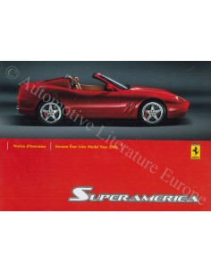 2005 FERRARI 575 SUPERAMERICA INSTRUCTIEBOEKJE FRANS