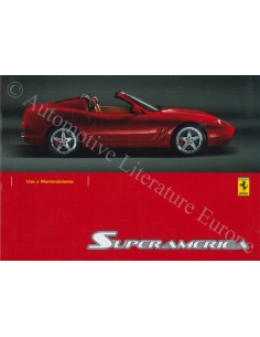 2005 FERRARI 575 SUPERAMERICA OWNER'S MANUAL SPANISH