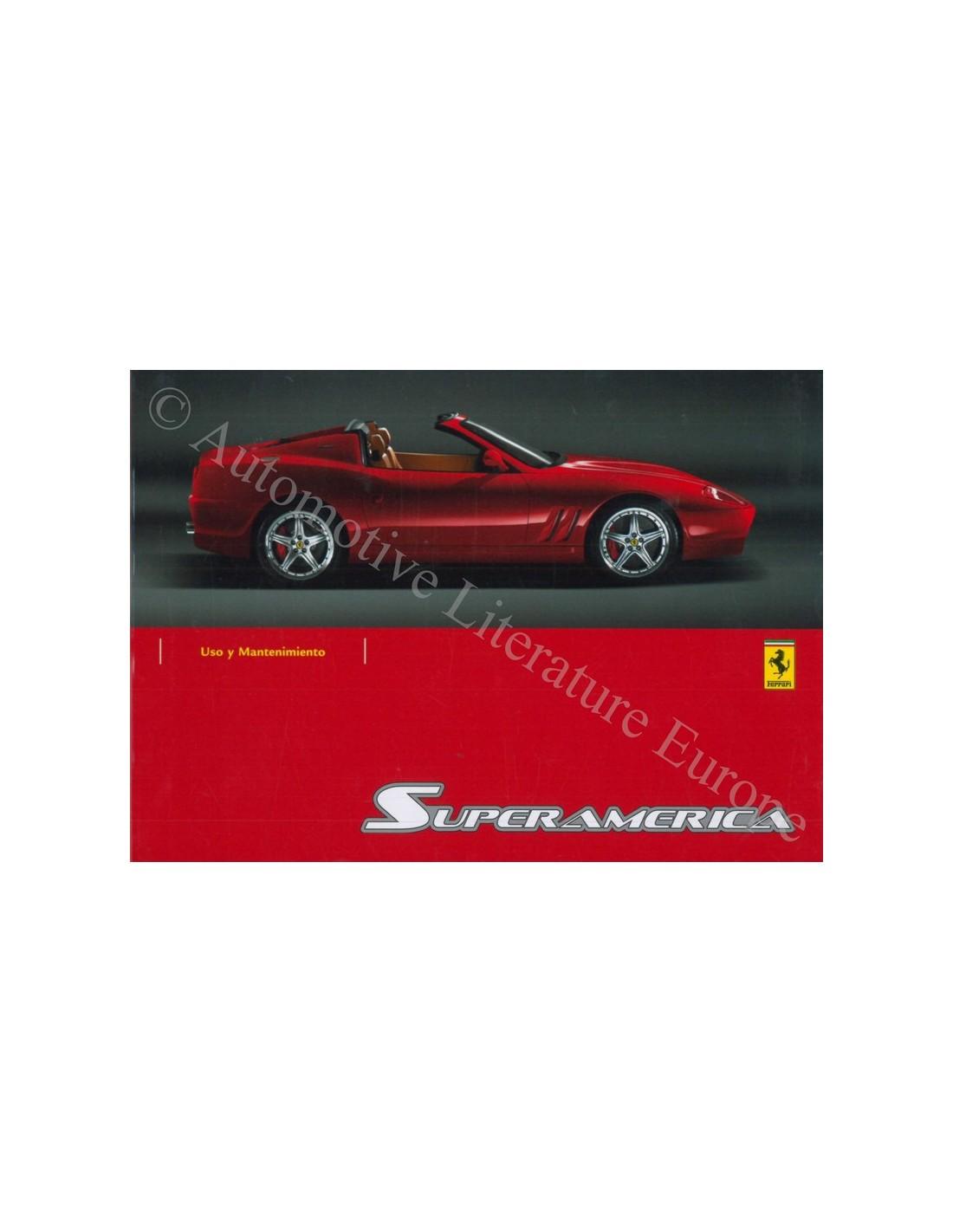 Ferrari Repair Manuals: 2005 FERRARI 575 SUPERAMERICA OWNER'S MANUAL SPANISH