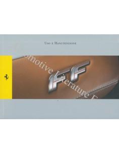 2011 FERRARI FF OWNER'S MANUAL ITALIAN