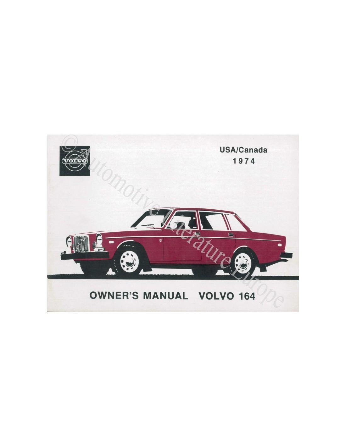 1974 volvo 164 owner s manual english usa canada rh autolit eu Volvo Factory Service Manuals 04 Volvo S40 Manual