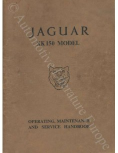 1957 JAGUAR XK 150 OWNER'S MANUAL ENGLISH