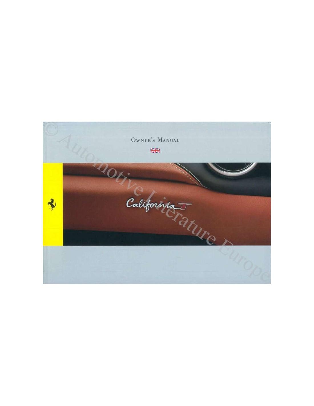 Ferrari Repair Manuals: 2014 FERRARI CALIFORNIA T OWNER'S MANUAL ENGLISH
