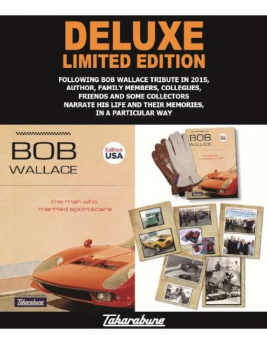 LAMBORGHINI BOB WALLACE - THE MAN WHO MARRIED SPORTCARS -  BOOK