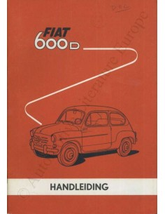 1963 FIAT 600 D OWNER'S MANUAL DUTCH