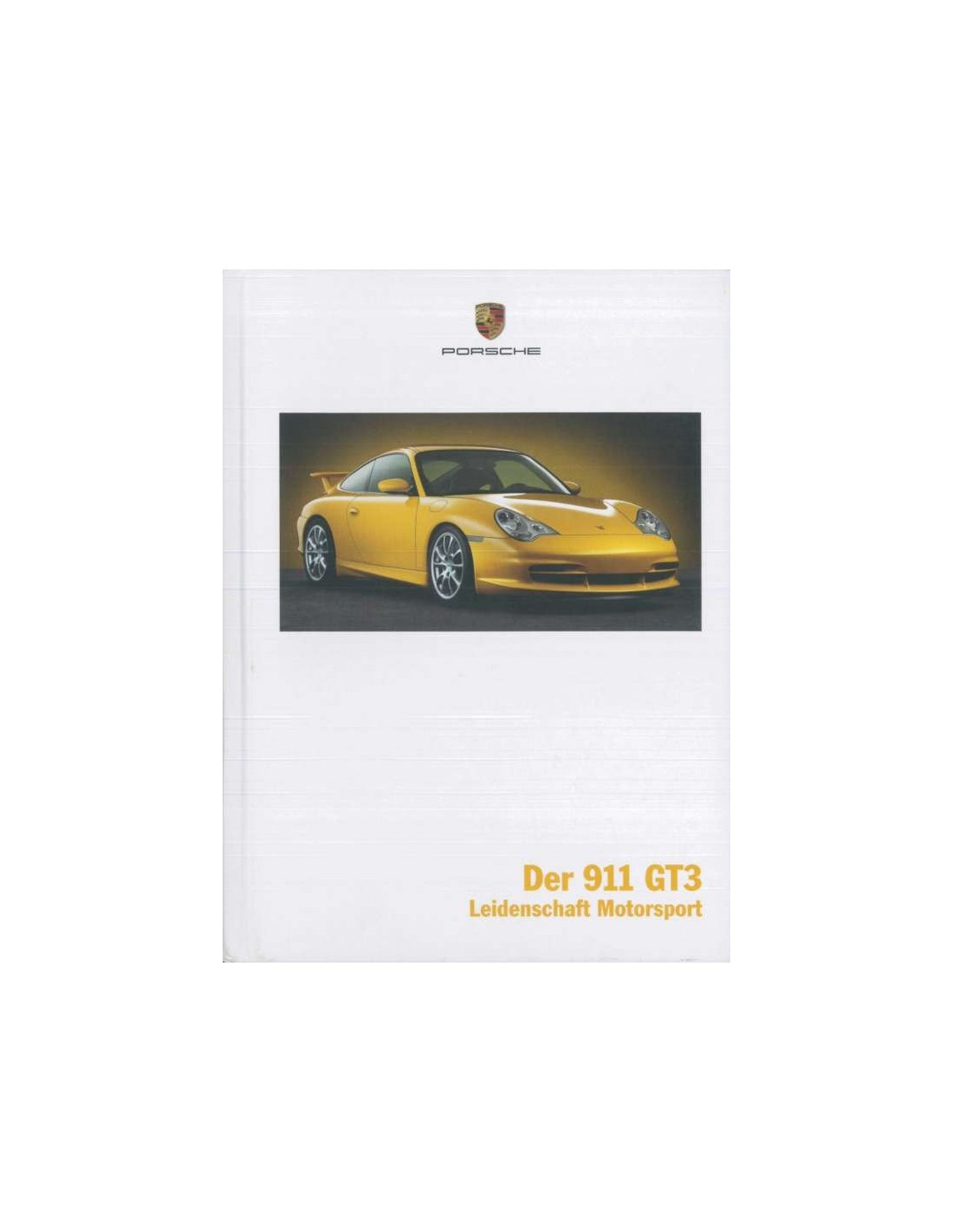 2003 porsche 911 gt3 hardcover brochure duits. Black Bedroom Furniture Sets. Home Design Ideas