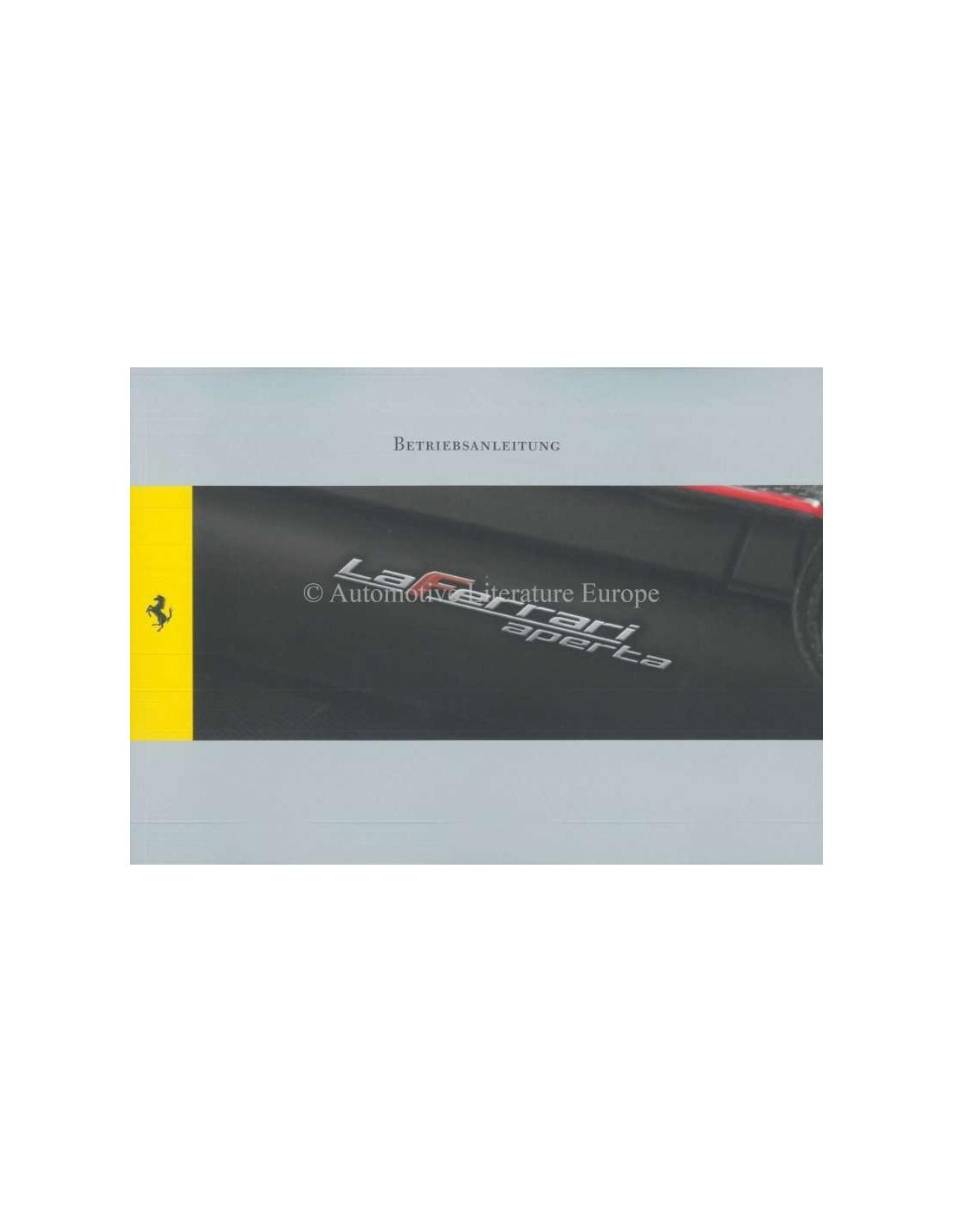 Ferrari Repair Manuals: 2016 FERRARI LAFERRARI APERTA OWNERS MANUAL GERMAN