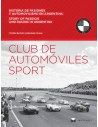 CLUB DE AUTOMÓVILES SPORT - STORY OF PASSION AND RACING IN ARGENTINA BOOK