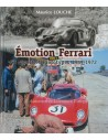 ÉMOTION FERRARI GT-SPORT ET PROTOTYPES 1949-1972 DOOR MAURICE LOUCHE