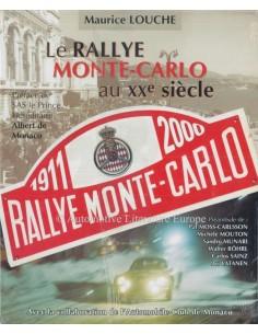 LE RALLYE MONTE-CARLO AU XXe SIÈCLE (1911-2000) DOOR MAURICE LOUCHE