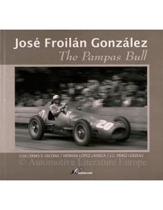 JOSÉ FROILÁN GONZÁLEZ THE PAMPAS BULL BY GUILLERMO S. IACONA, HERNAN LÓPEZ LAISECA & J.C. PÉREZ LOIZEAU