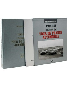 LE TOUR DE FRANCE AUTOMOBILE 1899-1986 VON MAURICE LOUCHE