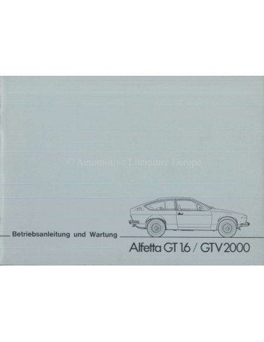 1977 ALFA ROMEO ALFETTA GT 1.6 / GTV 2000 INSTRUCTIEBOEKJE DUITS