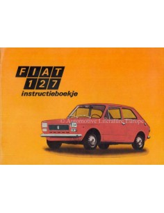 1973 FIAT 127 OWNERS MANUAL DUTCH