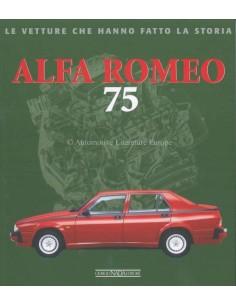 ALFA ROMEO 75 LE VETTURE CHE HANNO FATTO LA STORIA - LORENZO ARDIZIO BOOK