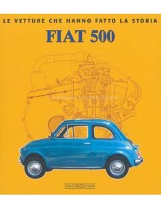 FIAT 500 LE VETTURE CHE HANNO FATTO LA STORIA - ELVIO DEGANELLO BOOK