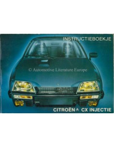 1984 CITROEN CX INJECTION OWNERS MANUAL DUTCH