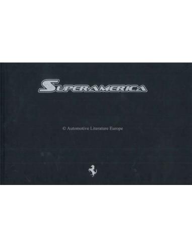 2005 FERRARI SUPERAMERICA HARDCOVER BROCHURE 'NANTUCKET' 478/559