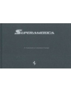 2005 FERRARI SUPERAMERICA HARDCOVER BROCHURE LA JOLLA 379/559