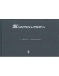 2005 FERRARI SUPERAMERICA HARDCOVER PROSPEKT LA JOLLA 379/559