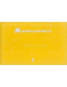 2005 FERRARI SUPERAMERICA HARDCOVER PROSPEKT SANTA FE 390/559