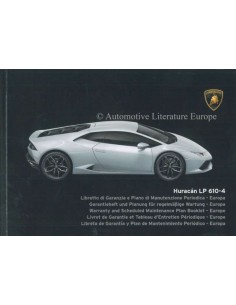 2014 LAMBORGHINI HURACAN LP 610-4 MAINTENANCE & WARRANTY MANUAL