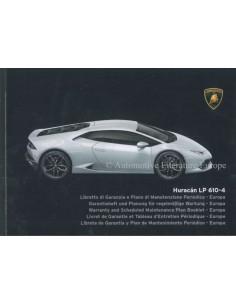 2014 LAMBORGHINI HURACAN LP 610-4 GARANTIE & WARTUNG HANDBUCH