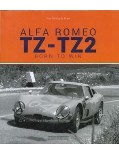 ALFA ROMEO TZ - TZ2 - BORN TO WIN - VITO WITTING DA PRATO BOOK
