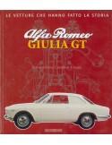 ALFA ROMEO GIULIA GT - LE VETTURE CHE HANNO FATTO LA STORIA - GAETANO DEROSA - BOOK