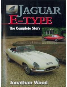JAGUAR E-TYPE - THE COMPLETE STORY - JONATHAN WOOD BOEK