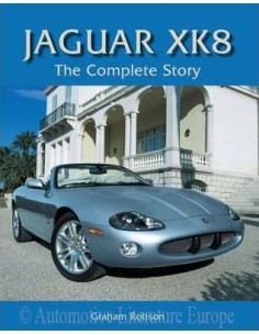 JAGUAR XK 8 - THE COMPLETE STORY - GRAHAM ROBSON BOOK