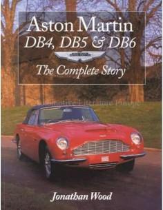 ASTON MARTIN DB4, DB5 & DB6 - THE COMPLETE STORY - JONATHAN WOOD BUCH