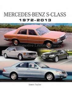 MERCEDES-BENZ S-CLASS 1972-2013 - JAMES TAYLOR BOOK