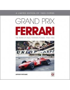 GRAND PRIX FERRARI - THE YEARS OF ENZO FERRARI'S POWER, 1948-1980 - ANTHONY PRITCHARD BOOK