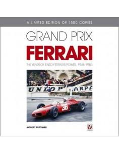 GRAND PRIX FERRARI - THE YEARS OF ENZO FERRARI'S POWER, 1948-1980 - ANTHONY PRITCHARD BUCH