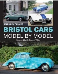 BRISTOL CARS - MODEL BY MODEL - MICHAEL PALMER BOEK