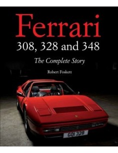 FERRARI - 308, 328 AND 348 - THE COMPLETE STORY - ROBERT FOSKETT BOOK