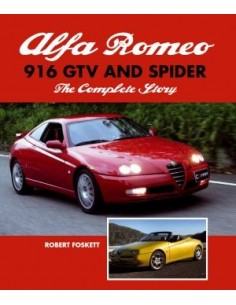 ALFA ROMEO - 916 GTV AND SPIDER - THE COMPLETE STORY - ROBERT FOSKETT BOEK