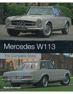 MERCEDES-BENZ W113 - THE COMPLETE STORY - MYLES KORNBLATT BOEK