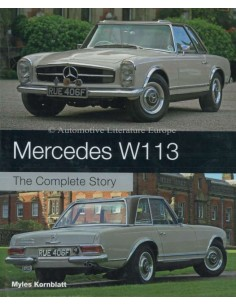 MERCEDES-BENZ W113 - THE COMPLETE STORY - MYLES KORNBLATT BOOK