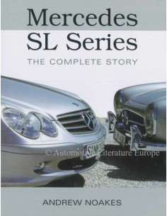 MERCEDES-BENZ - SL SERIES - THE COMPLETE STORY - ANDREW NOAKES BOOK