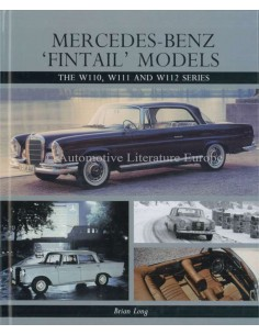 MERCEDES-BENZ - 'FINTAIL' MODELS - W110, W111 & W112 SERIES - BRIAN LONG BOOK