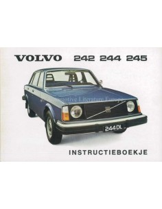 1976 VOLVO 242 244 245 INSTRUCTIEBOEKJE NEDERLANDS