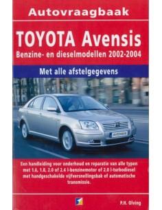 2002 - 2004 TOYOTA AVENSIS PETROL & DIESEL HANDBOOK DUTCH
